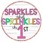 Sparkles and Sprinkles in First