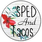 SPED And Tacos