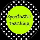 Spedtastic Teaching