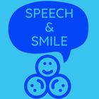 Speech and Smiles