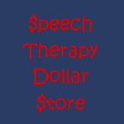 Speech Therapy Dollar Store