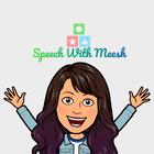 Speech With Meesh