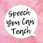 Speech You Can Teach