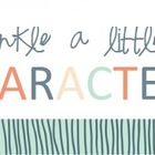 Sprinkle A Little Character