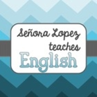Sra Lopez Teaches
