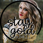 Stay Gold Shell