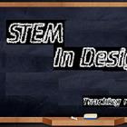 STEM in Design