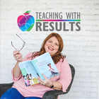 Stephanie Wilson  - Teaching With Results