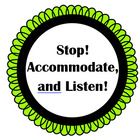 Stop Accommodate and Listen