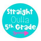 Straight Outta Fifth Grade
