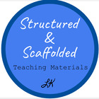 Structured and Scaffolded Teaching Materials