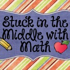 Stuck in the Middle with Math