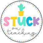 Stuck On Teaching