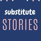 SubstituteStories