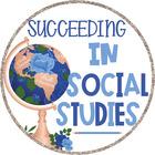 Succeeding in Social Studies