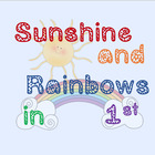 Sunshine and Rainbows in First