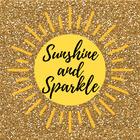Sunshine and Sparkle