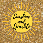 Sunshine and Sparkle