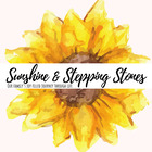 Sunshine and Stepping Stones