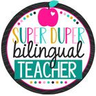 Super Duper Bilingual Teacher
