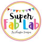 Super Fab Lab