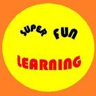 Super Fun Learning