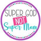 Super God Not Super Mom