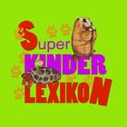 Super Kinder Lexikon