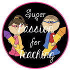 Super Passion for Teaching
