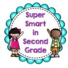 Super Smart in Second Grade