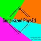 SupersizedPhysed