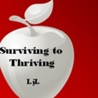 Surviving to Thriving LjL