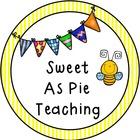 Sweet As Pie Teaching