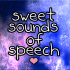Sweet Sounds of Speech