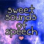 Sweet Sounds of Speech