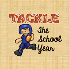 Tackle the School Year