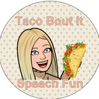 Taco Bout It- Speech Fun
