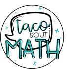 Taco Bout Math