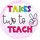 Takes Two To Teach