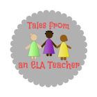 Tales from an ELA Teacher