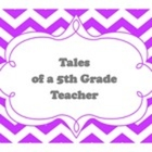 Tales of a 5th Grade Teacher