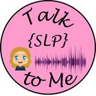 Talk SLP To Me