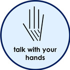 Talk With Your Hands