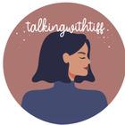 talkingwithtiff