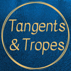 Tangents and Tropes