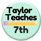 Taylor Teaches 7th