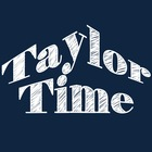 Taylor Time