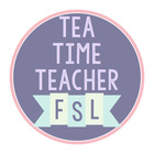 Tea Time Teacher FSL