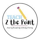 Teach 2 the Point