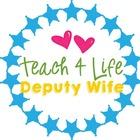 Teach 4 Life Deputy Wife